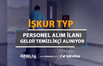 İŞKUR TYP Personel Alım İlanı Geldi! Çevre Temizliği Kapsamında Alım Başladı!