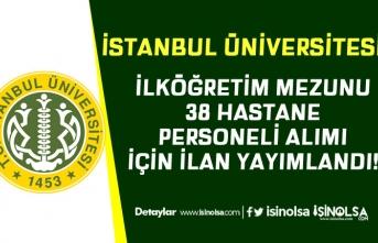 İstanbul Üniversitesi İŞKUR Üzerinden Hastane Personeli Alımı Yapacak