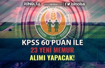 Tarım Kredi KPSS 60 Puan İle Yeni 23 Memur Alım İlanı Yayımladı!