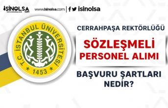 İstanbul Üniversitesi ( İÜC ) KPSS'li KPSS'siz Personel Alımı Başvuru Şartları