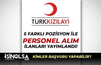 Kızılay 5 farklı Pozisyonda Kamu ve Sağlık Personeli Alım İlanı Yayımladı!