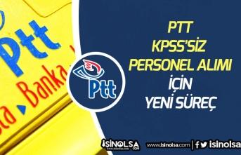 PTT KPSS'siz Personel Alım İlanı İçin Personel Alım Yönetmeliği Değişikliği Bekleniyor!