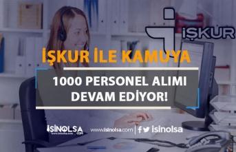 Bakanlığa 6 Kadro İle İŞKUR 1000 Personel Alımı Devam Ediyor