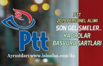 PTT 2019 Yılı KPSS'siz Personel Alımı Son Gelişmeler! Kadro ve Başvuru Şartları