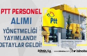 PTT Personel Alımı İçin Resmi Gazete'de Yönetmelik Yayımlandı! Detaylar Belli Oldu!