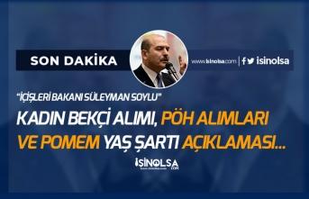 Bakan Soylu'dan Kadın Bekçi Alımı ve PÖH Alımları ile İlgili Önemli Açıklama!