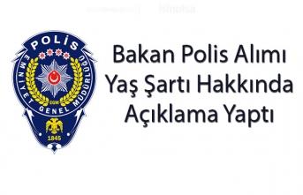 Bakan Soylu Polis Alımı Yaş Şartı Hakkında Açıklama Yaptı!