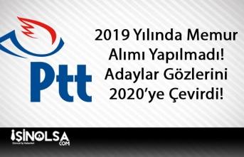 PTT 2019 Yılında Memur Almadı! Adaylar Gözlerini 2020 Yılına Çevirdi