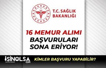 Sağlık Bakanlığı Teftiş Kurulu Başkanlığı 16Memur Alımında Son Gün!