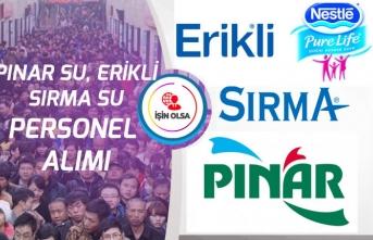 Erikli, Sırma ve Pınar Su Türkiye Genelinde Personel Alımı!