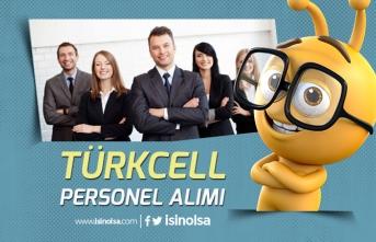 Türkcell Üniversite Öğrenci yada Mezun Tam Zamanlı Personel Alımı Yapıyor!