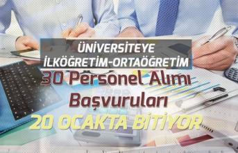 Üniversiteye ilköğretim Mezunu 30 Personel Alımı Başvuruları Son Gün: 20 Ocak