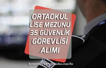 İzmir Büyükşehir Belediyesi İzenerji Ortaokul, Lise Mezunu 35 Güvenlik Görevlisi Alımı!