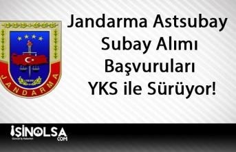 Jandarma Astsubay ve Subay Alımı Başvuruları YKS ile Sürüyor!