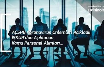 AÇSHB Koronavirüs Önlemleri Açıkladı! İŞKUR'dan Kamu Personel Başvuruları..