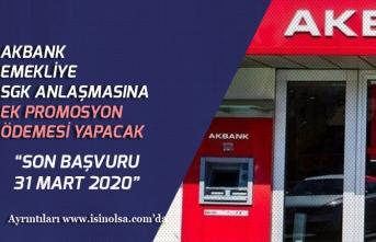Akbank'dan Emekliye SGK Tutarına Ek Promosyon Ödemesi!