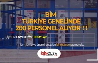 BİM Türkiye Genelinde 200'den Fazla Personel Alımı Yapacak!