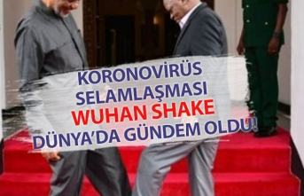 Koronovirüs Selamlaşması Wuhan Shake Dünya Genelinde Gündem Oldu!