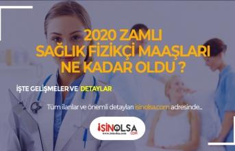 Sağlık Bakanlığı Sağlık Fizikçisi 2020 Maaşları