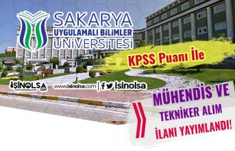 Sakarya Uygulamalı Bilimler Üniversitesi Mühendis ve Tekniker Alımı Yapıyor!