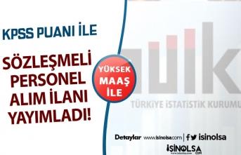 Türkiye İstatistik Kurumu ( TÜİK ) Yüksek Maaş İle Sözleşmeli Kamu Personeli Alım İlanı