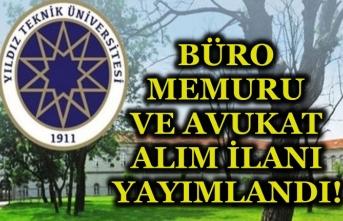 Yıldız Teknik Üniversitesi Avukat ve Büro Memuru Alım İlanı Yayımladı! Şartlar Nedir?