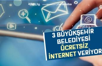 3 Büyükşehir Ücretsiz İnternet Veriyor! Bedava İnternet Başvurusu Nasıl Yapılacak?