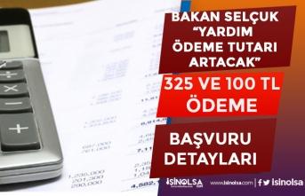 Bakan Selçuk'tan Sosyal Yardımın Artacağı Müjdesi! 325 Tl Ödenecek!
