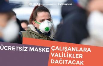 Çalışanlara ve Memurlara Ücretsiz Maskeyi Valilikler Dağıtacak!