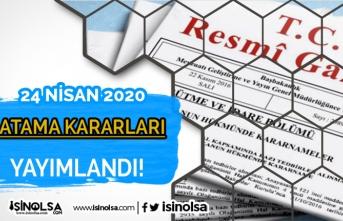 Cumhurbaşkanı Resmi Gazete'de 24 Nisan Yeni Atama Kararları Alındı!