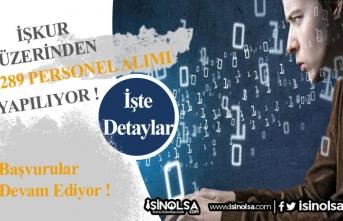 İŞKUR Üzerinden KPSS Şartsız 289 Personel Alınacak!