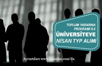 İŞKUR'dan Üniversiteye Yeni Nisan TYP Alımı Başvuru Son Tarihi!