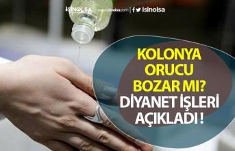 Kolonya Orucu Bozarmı Diyanet İşleri Başkanlığı Açıkladı!