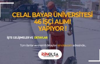 Manisa Celal Bayar Üniversitesi Kura ile 46 İşçi Alacak