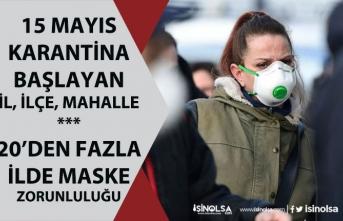 20'den Fazla İlde Maskesiz Çıkmak Yasaklandı! 392 TL Ceza! 15 Mayıs Karantinaya Alınan Yerler!