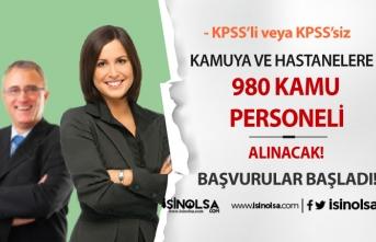 Bugün Yayımlandı! Kamuya ve Hastanelere 980 Kamu Personeli Alınacak! KPSS'li KPSS'siz