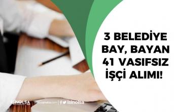 İŞKUR'dan 3 Belediye Bay, Bayan 41 Vasıfsız İşçi Alımı Yapılacak!