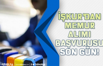 İŞKUR'dan Ortaöğretim Lise Mezunu Memur Alımı Başvuruları Bugün Son Gün!