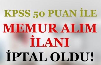 KPSS 50 Puan İle Sağlık Teknikeri, İtfaiye Eri ve Memur Alımı İlanı İptal Oldu!