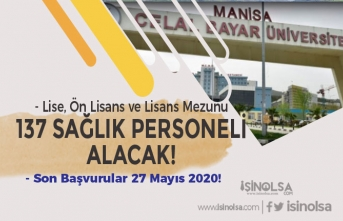 Manisa Celal Bayar Üniversitesi KPSS En Az 50 Puan İle 137 Sağlık Personeli Alım İlanı 2020