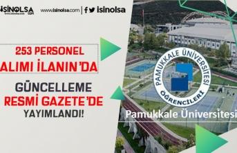 Pamukkale Üniversitesi 253 Sağlık Personeli Alımı İlanında Güncelleme Yapıldı!