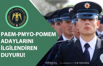Polis Akademisinden Polis Alımı POMEM, PAEM, PMYO Adaylarına Açıklama