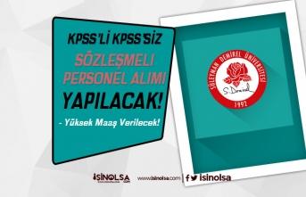 Süleyman Demirel Üniversitesi Yüksek Maaş İle Sözleşmeli Personel Alıyor!