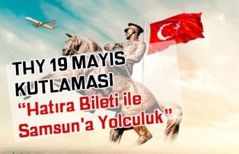 THY Turkish Airlines 19 Mayıs Hatıra Bileti ile Samsun'a Yolculuk