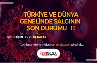 Türkiye ve Dünyada 12 Mayıs Korona Virüs Salgınında Son Durum!