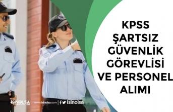 Üniversiteye KPSS Şartsız Güvenlik Görevlisi ve 54 Personel Alımı!
