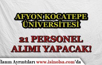 Afyon Kocatepe Üniversitesi İlköğretim Mezunu 21 İşçi Personel Alımı Yapacak