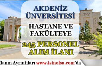 Akdeniz Üniversitesi Hastane ve Fakülteye 245 Kamu Personeli Alım İlanı
