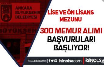 Ankara Büyükşehir Belediyesi 300 Memur Alımı Başlıyor! İstenen Belgeler Nedir?