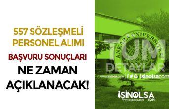 Ankara Üniversitesi 557 Personel Alımı Sonuçları Ne Zaman Açıklanacak?
